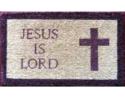 Jesus is Lord Doormat - Click Image to Close
